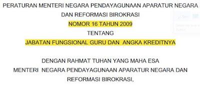 Permenpan RB No 16/2009 Tentang Jabatan Fungsional Guru dan Angka Kreditnya