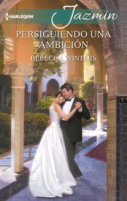 Rebecca Winters - Persiguiendo Una Ambición