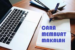 Cara membuat makalah yang benar