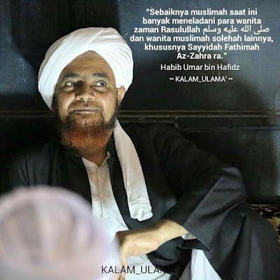 Nasihat Habib Umar tentang Wanita