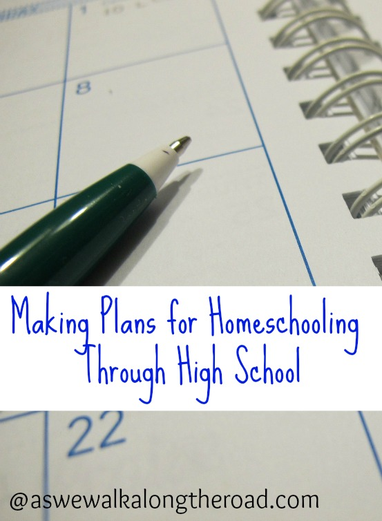 Planning for homeschooling through high school