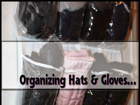 Organizing winter accessories - the hats & gloves