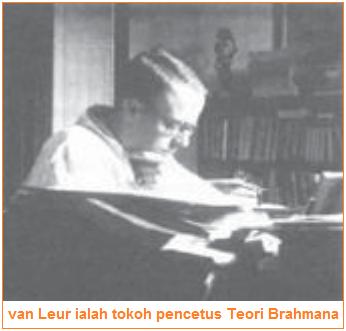 Van Leur tokoh pencetus Teori Brahmana - Teori-Teori Masuknya Hindu-Buddha di Indonesia
