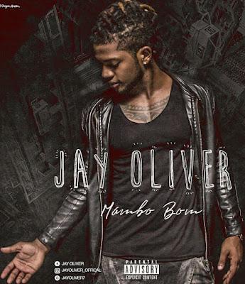 Jay-Oliver-Mambo-Bom