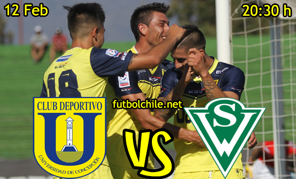 Ver stream hd youtube facebook movil android ios iphone table ipad windows mac linux resultado en vivo, online: Universidad de Concepción vs Santiago Wanderers
