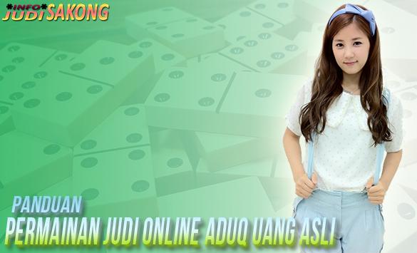 Panduan permainan judi online AduQ uang asli