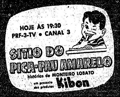 """Propaganda da Kibon com patrocínio no programa """"Sítio do Pica Pau Amarelo"""" veiculada em 1953."""