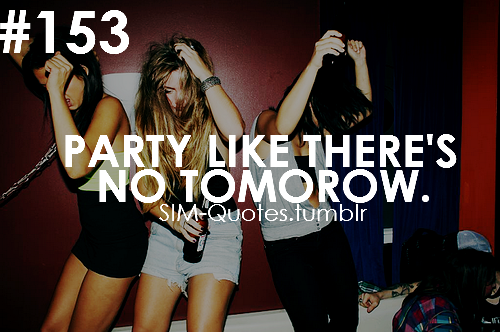 Teen Party Quotes 26