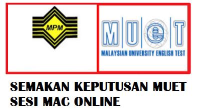 keputusan muet mac 2017 result