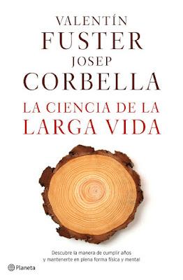 LIBRO - La ciencia de la larga vida  Valentín Fuster & Josep Corbella  (Planeta - 22 Noviembre 2016)  Edición papel & digital ebook kindle  CIENCIA | Comprar en Amazon España