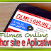 Filmes Online (Melhor Site e Aplicativo) Nova Versão