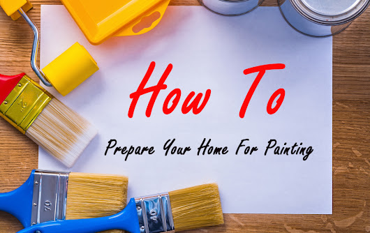 5 Steps to Prepare Your Home for Professional Painting
