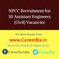 NPCC Recruitment for 50 Assistant Engineers (Civil) Vacancies