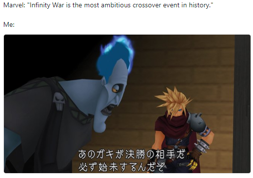 Infinity War is the most ambitious crossover event in history Meme Kingdom Hearts Version