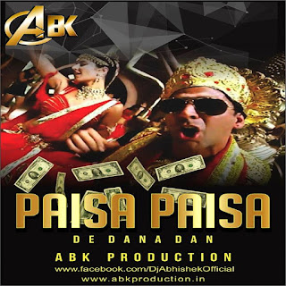 Paisa Paisa - ABK Production Mix
