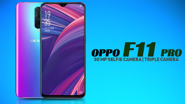 Oppo F11 Pro - Full phone specifications - Seputar IT