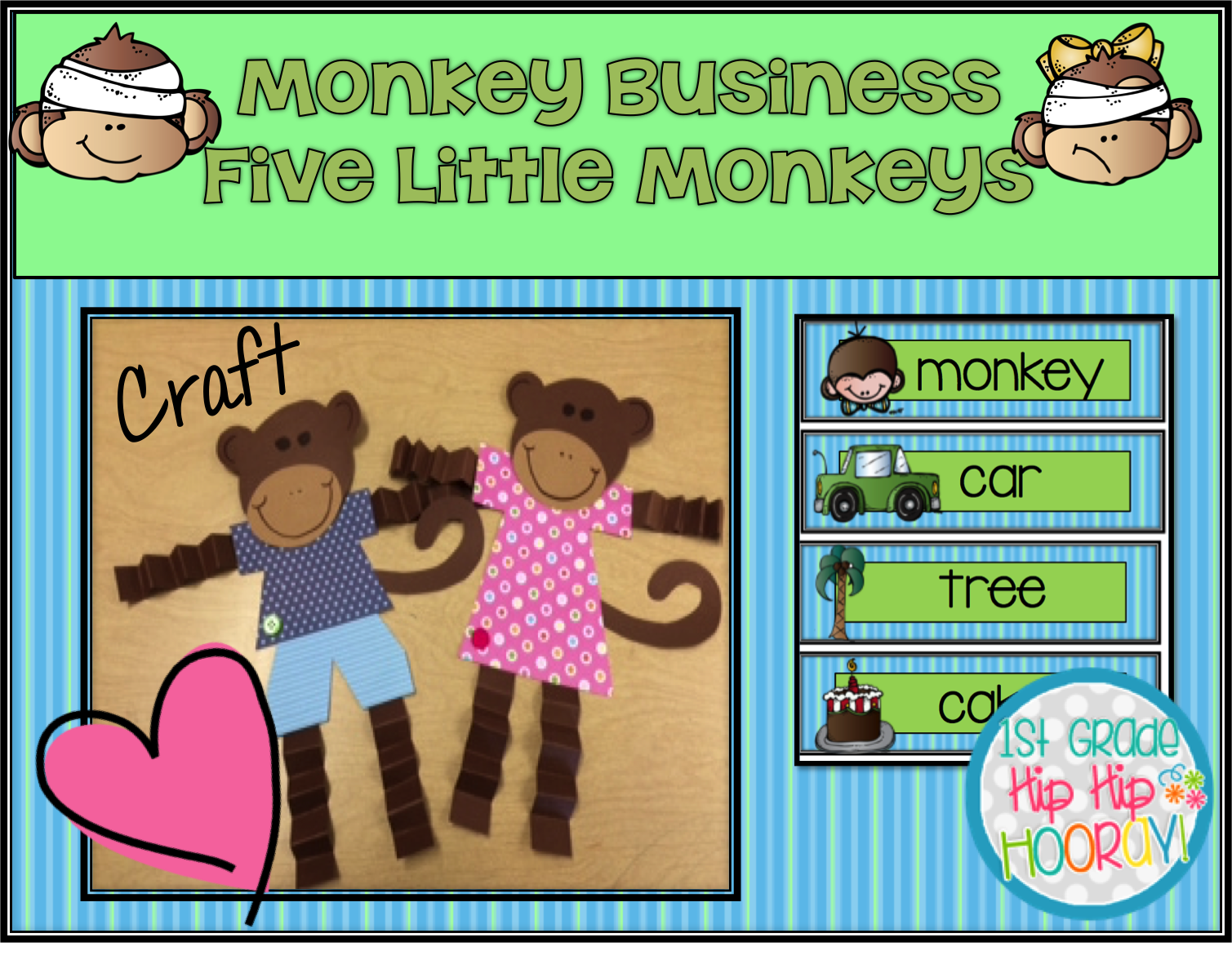 1st Grade Hip Hip Hooray Monkey Business With Five