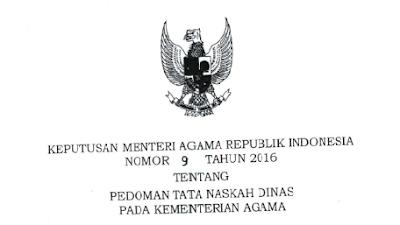 Download KMA Nomor 09 Tahun 2016 Tentang Pedoman Tata Naskah Dinas Pada Kementerian Agama
