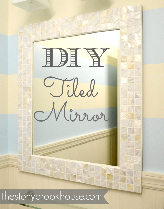 DIY Tiled Custom Mirror