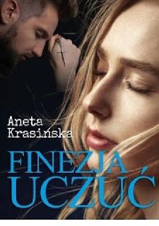 Finezja uczuć - Aneta Krasińska (PATRONAT MEDIALNY)