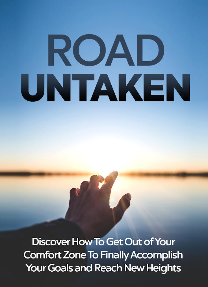 (2) The Road Untaken.