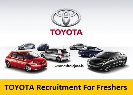 Toyota Recruitment 2018 2019 Job Openings For Freshers Freshers