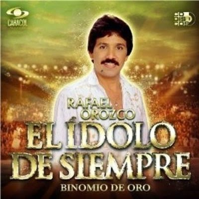 EL IDOLO DE SIEMPRE - RAFAEL OROZCO (BINOMIO DE ORO) (2013)