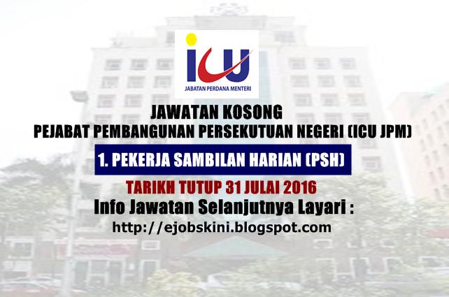 Jawatan Kosong Pejabat Pembangunan Persekutuan Negeri (ICU JPM)