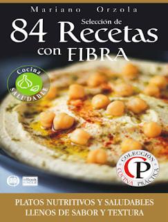 Libro 84 recetas con fibra  Cocina saludable PDF