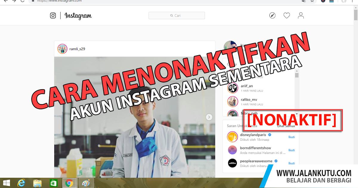 Cara Menonaktifkan Akun Instagram Sementara Jalankutu Com