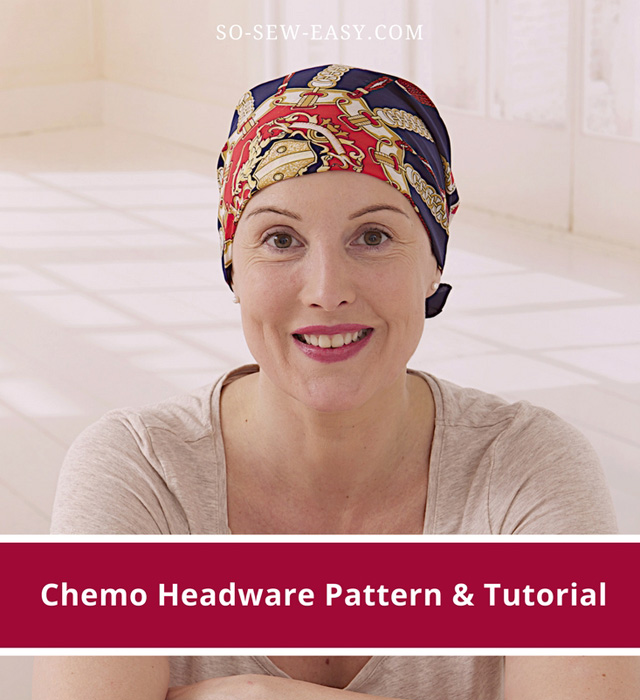 Learn how to make chemo headwear. Free pattern & tutorial by So Sew Easy