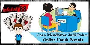 Cara Mendaftar Judi Poker Online