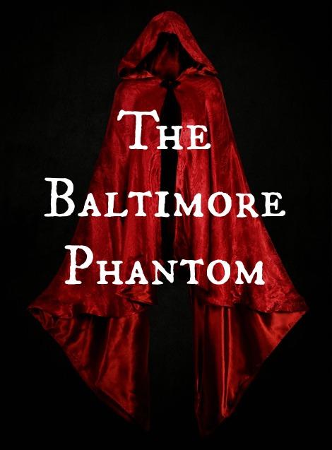 The Baltimore Phantom