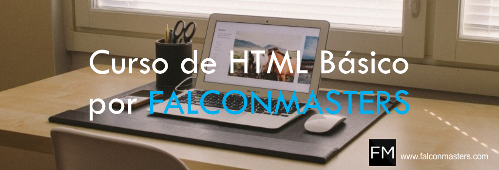 Curso de HTML Básico por FALCONMASTERS