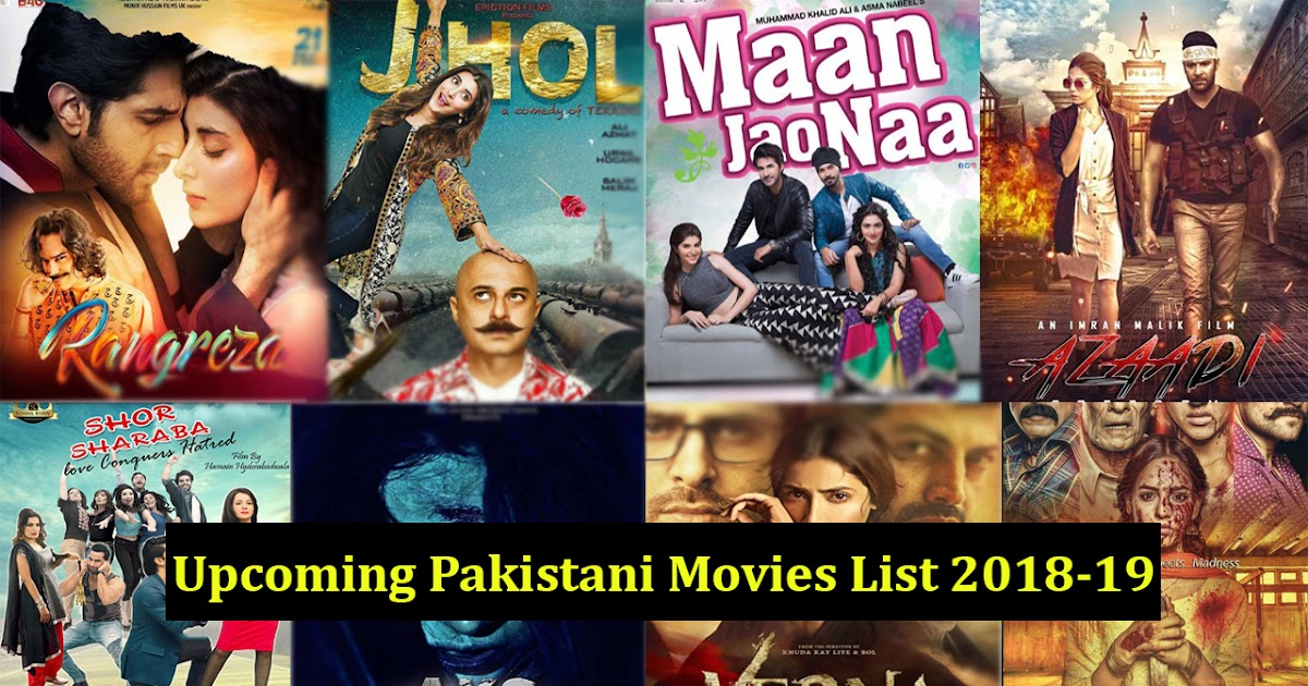 New Hindi Movei 2018 2019 Bolliwood: List Of Upcoming Pakistani Movies 2018-19 With Release