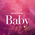 (Download Audio)Nandy - Baby Me ft Skales-Baby Me(New Mp3 )