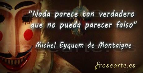 Frases célebres de Michel Eyquem de Montaigne