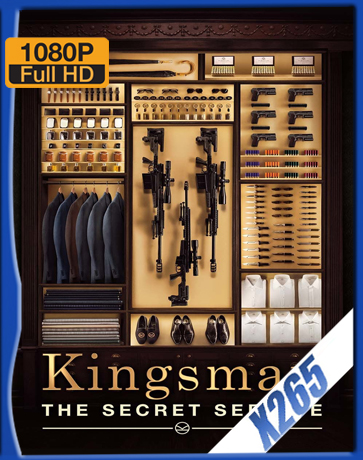 Kingsman: The Secret Service [2014] [Latino] [1080P] [X265] [10Bits][ChrisHD]