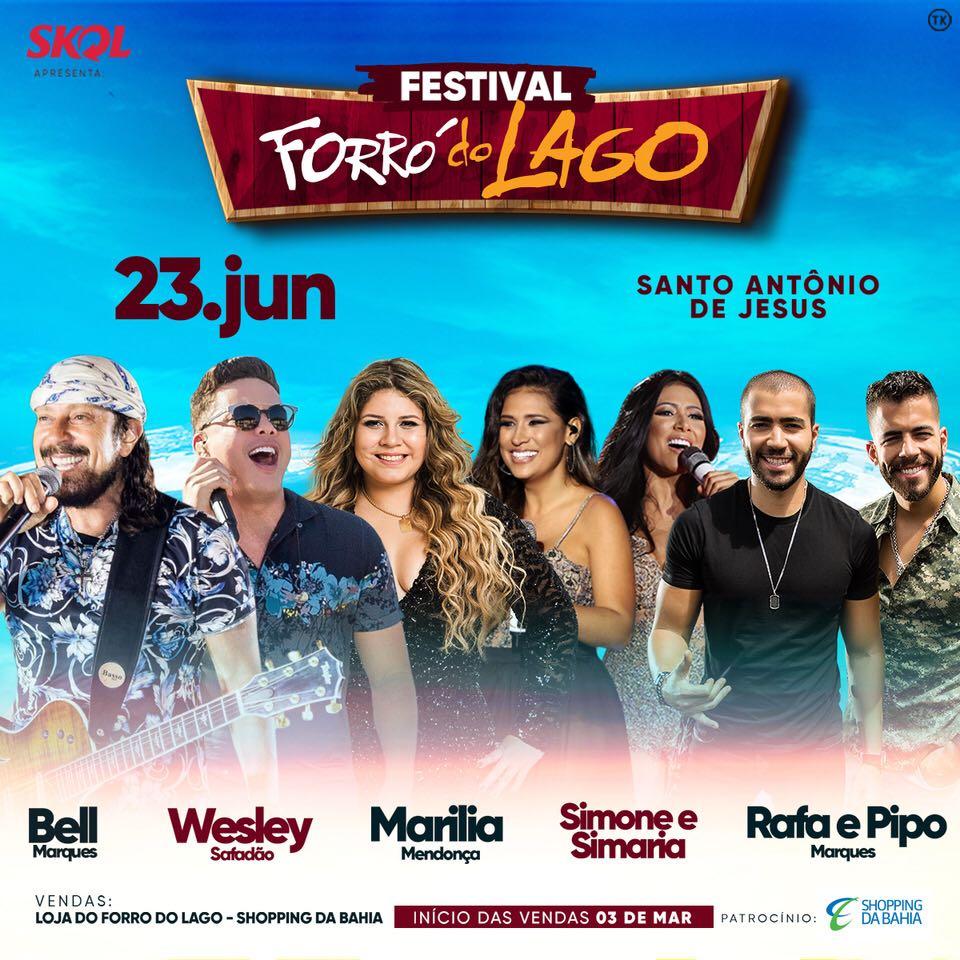 177b04e8ac8 FORRÓ DO LAGO CONFIRMA GRADE DE EDIÇÃO 2018 DO FESTIVAL ~ SALVADOR ...