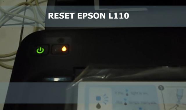Cara Paling Mudah Reset Epson L110 Secara Manual