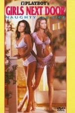 Playboy Girls Next Door Naughty and Nice 1997 Watch Online
