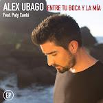 Alex Ubago - Entre tu boca y la mía EP (feat. Paty Cantú) Cover
