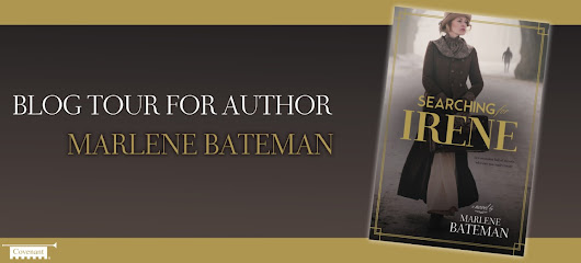 Guest Post & Giveaway: Searching for Irene by Marlene Bateman