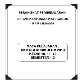 RPP Biologi Kurikulum 2013 Kelas 10, 12, 13 (Revisi)