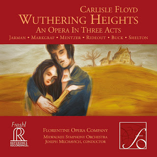 Carlisle Floyd - Wuthering Heights - Refererence Recordings