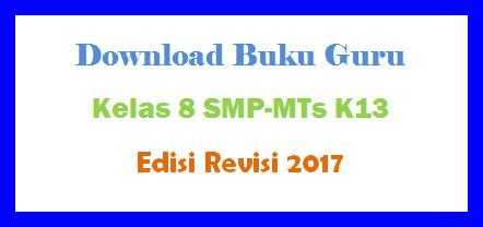 Buku Guru Kelas 8 SMP-MTs K13 Edisi Revisi 2017