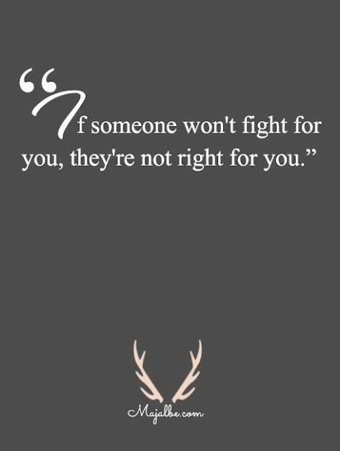 Won't Fight For Love Quotes