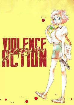Truyện tranh Hành Vi Bạo Ngược - Violence Action