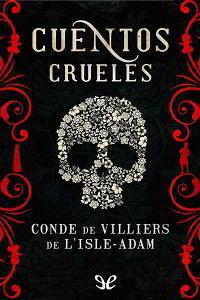 Libros gratis Cuentos crueles para descargar en pdf completo