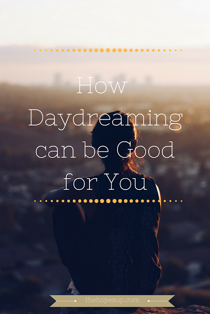 how daydreaming can be good for you